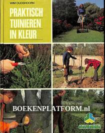 Praktisch tuinieren in kleur