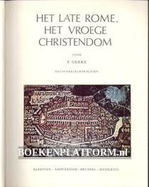 Het late Rome, het vroege Christendom