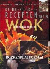 De heerlijkste Recepten met de Wok