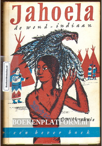 Jahoela de woud-indiaan