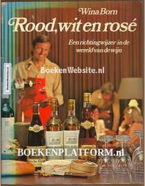 Rood, wit en rose