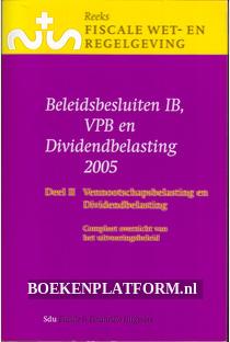 Beleidsbesluiten IB, VPB en Dividend-belasting 2005