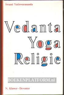 Beschouwingen over Vedanta, Yoga en Religie