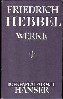 Friedrich Hebbel Werke 4