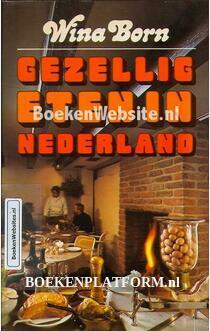 Gezellig eten in Nederland