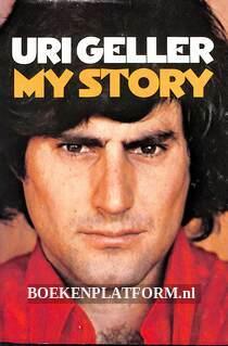 Uri Geller, My Story
