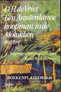 Een Amsterdamse koopman in de Molukken
