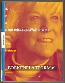 Ogen in je achterhoofd Over Miep Diekman