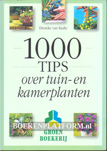 1000 Tips over tuin- en kamerplanten
