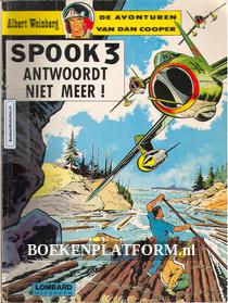 Dan Cooper, Spook 3 antwoordt niet meer!