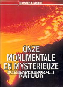Onze monumentale en mysterieuze natuur