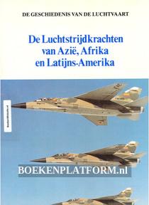 De Luchtstrijd krachten van Azie, Afrika en Latijns-Amerika