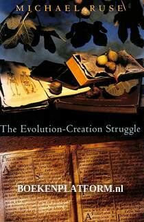 The Evolution-Creation Struggle