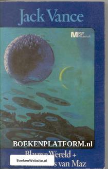 Blauwe Wereld + De machines van Maz