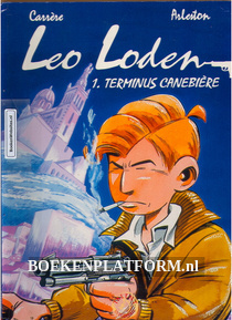 Leo Loden, Terminus Canebiere