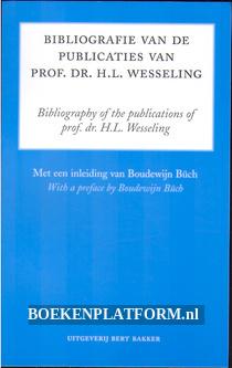 Bibliografie van de publicaties van Prof. Dr. H.L. Wesseling