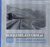 Die Eisenbahnen im Moseltal