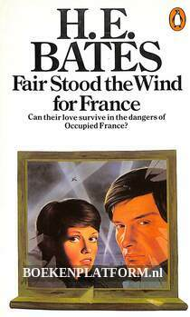 Fair stood the wind for France