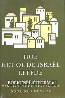 Hoe het oude Israël leefde II