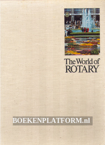 The World of Rotary