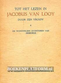 Tot het lezen in Jacobus van Looy door zijn vrouw II