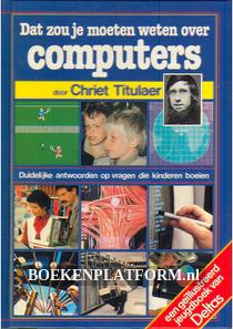 Dat zou je moeten weten over Computers