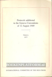 Protocols additional to the Geneva Conventions of 1949