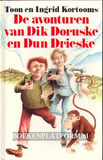 De avonturen van Dik Doruske en Dun Drieske