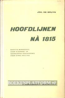 Hoofdlijnen na 1815