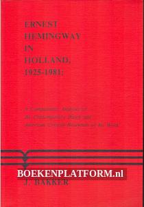Ernest Hemingway in Holland 1925 / 1981