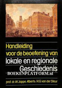 Handleiding voor de beoefenaars van lokale en regionale geschiedenis