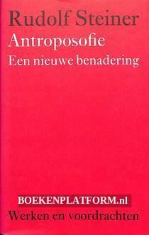 Antroposofie, een nieuwe benadering