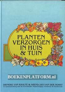 Planten verzorgen in huis & tuin
