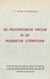 De progressieve vrouw in de Russische literatuur