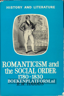 Romanticism and the Social Order 1780 - 1830