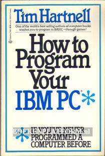 How to Program Your IBM PC