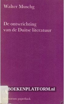 De ontwrichting van de Duitse literatuur