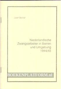 Niederlandische Zwangsarbeiter in Bienen und Umgebung 1994/45