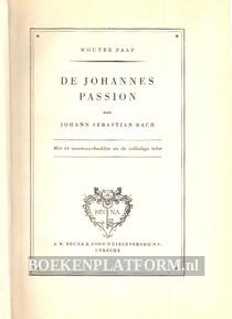 De Johannes Passion