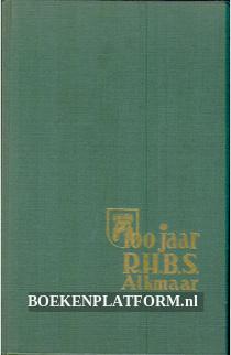 100 jaar R.H.B.S