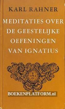 Meditaties over de geestelijke oefeningen van Ignatius