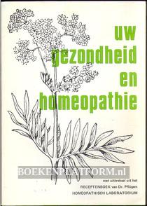 Uw gezondheid en homeopathie
