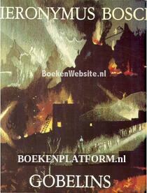 Gobelins naar Hieronymus Bosch
