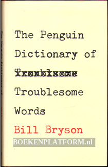 The Penquin Dictionary of Troublesome Words