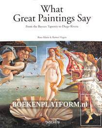 What Great Paintings Say Vol