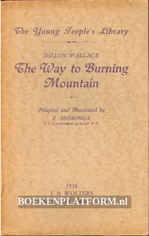 The Way to Burning Mountain