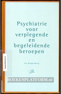 Psychiatrie voor verplegende en begeleidende beroepen
