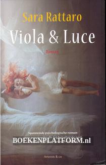 Viola & Luce