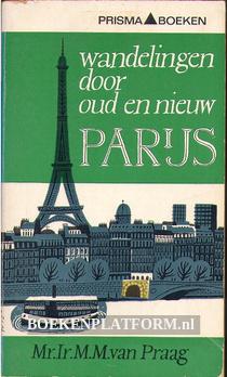 1012 Wandelingen door oud en nieuw Parijs