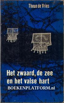 1966 Het zwaard, de zee en het valse hart